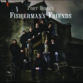 Port Isaac's Fisherman's Friends: Port Isaac's Fisherman's Friends
