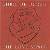 Chris de Burgh: The Love Songs