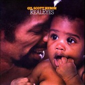 Gil Scott-Heron: Real Eyes