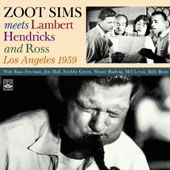 Zoot Sims: Meets Lambert Hendricks and Ross in L.A. 1959