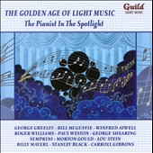 Golden Age of Light Music: The Pianist In The Spotlight