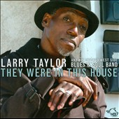 Larry Taylor (Drums): They Were in This House