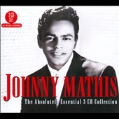 Johnny Mathis: The Absolutely Essential 3 CD Collection [Box]