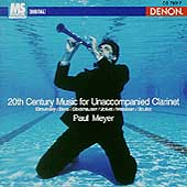 20th Century Music for Unaccompanied Clarinet / Paul Meyer