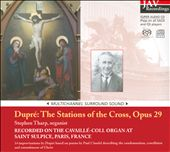 Dupr&#233;: The Station of the Cross, Opus 29