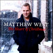 Matthew West (CCM): The Heart of Christmas