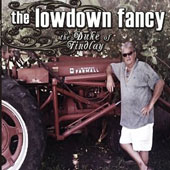 The Duke of Findlay: The  Lowdown Fancy [Digipak]