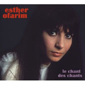 Esther Ofarim: Le  Chant des Chants [Digipak]