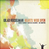 Gilad Hekselman: Hearts Wide Open