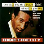 Max Roach: The  Max Roach 4 Plays Charlie Parker