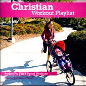 Various Artists: Christian Workout Playlist: Fast Paced