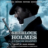 Hans Zimmer: Sherlock Holmes: A Game of Shadows, soundtrack