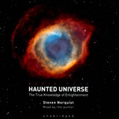 Steven Norquist: Haunted Universe: The True Knowledge of Enlightenment