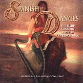 Spanish Dances / Andrew Lawrence-King, The Harp Consort