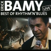 Erick Bamy: Best of Rhythm 'N' Blues: Live