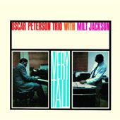 Milt Jackson/Oscar Peterson/Oscar Peterson Trio: Very Tall