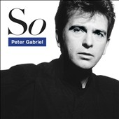 Peter Gabriel: So [25th Anniversary Edition]