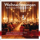 Weihnachtssingen - An Evening of Christmas Carols - works by Buxtehude; Walter Kraft; Johann Eccard; Heinrich Schutz; Peter Cornelius et al. / Lubecker Knabenkantorei