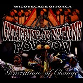 Gathering of Nations: Wicoyecage Oitokca/Generation of Change