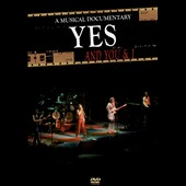 Yes: And You & I: Musical Documentary