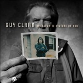 Guy Clark: My Favorite Picture of You [Digipak] *