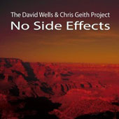 David Wells (Trumpet/Flugelhorn)/Chris Geith: No Side Effects