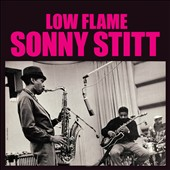 Sonny Stitt: Low Flame/Feelin's