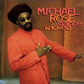 Michael Rose: Dance Wicked