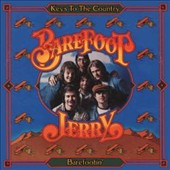 Barefoot Jerry: Keys to the Country/Barefootin [Remastered]