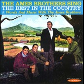 The Ames Brothers: Sing the Best in the Country/Words and Music