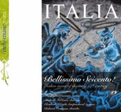 Italia Bellissimo Seicento - Italian music of the early 17th century - Works by Castello, Fontana, Piccinini, Pasquini, Bertoli, Frescobaldi et al.