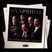 Snapshot / The American Brass Quintet