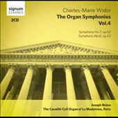 Charles-Marie Widor: The Organ Symphonies, Vol. 4 - Symphonies no 7 & 8 / Joseph Nolan, organ