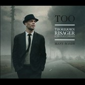 Thorbjorn Risager/The Black Tornado: Too Many Roads [Digipak]