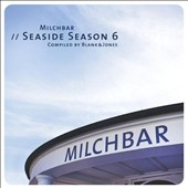 Blank & Jones: Milchbar: Seaside Season 6 *