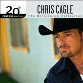 Chris Cagle: Millennium Collection: 20th Century Masters *