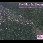 Various Artists: The Flax In Bloom: The Voice of the People [Box]