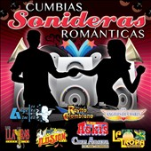 Various Artists: Cumbias Sonideras Románticas