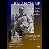 Balanchine: New York City Ballet in Montreal, Vol. 3 [Video]