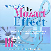 Music for The Mozart Effect Vol 3 - Unlock Creative Spirit
