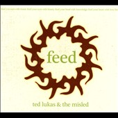 Ted Lukes & the Misled: Feed