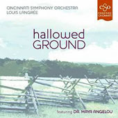 Hallowed Ground' featuring Dr. Maya Angelou - Music of Copland, Lang & Muhly / Louis Langree