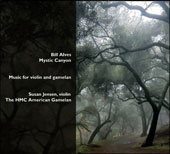 Bill Alves: Mystic Canyon - Music For Violin & Gamelan / Susan Jensen, violin; The HMC American Gamelan