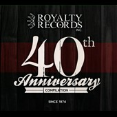 Various Artists: Royalty Records 40th Anniversary Compilation [Digipak]