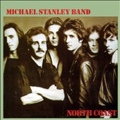 Michael Stanley/Michael Stanley Band: North Coast [Remastered] [Digipak]