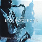 Various Artists: The Ultimate Jazz Saxophone