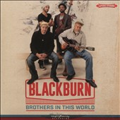 Blackburn: Brothers in This World [Digipak]