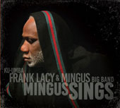Frank Lacy/Mingus Big Band: Mingus Sings [6/23]