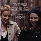 Dean Wareham/Britta Phillips: Mistress America [Original Soundtrack]