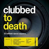 Various Artists: Clubbed to Death [Digipak]
